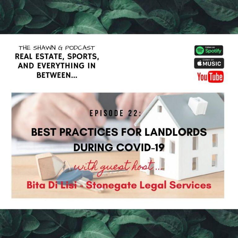 Episode 22 -Best Practices For Landlords During COVID-19 feat. Bita Di Lisi of Stonegate Legal Services